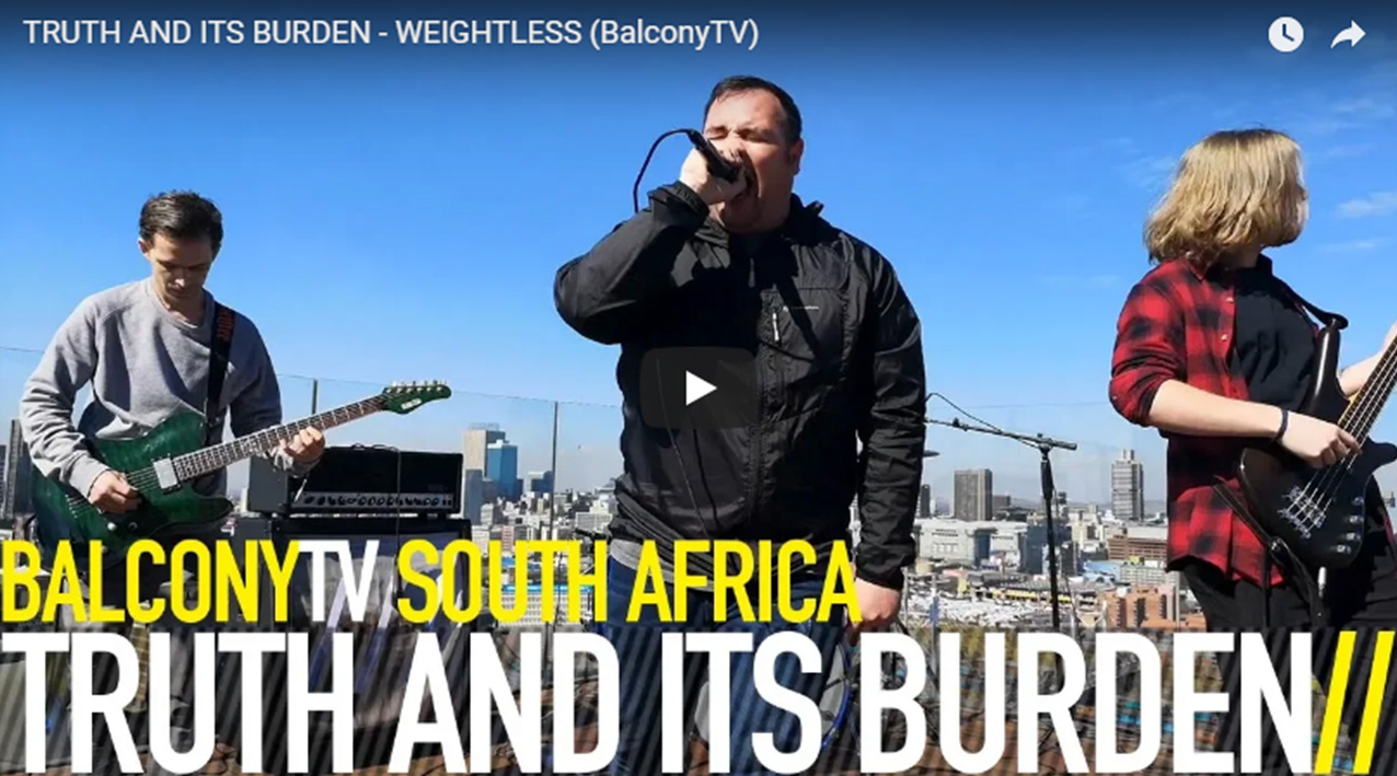 Truth & Its Burden on BalconyTV South Africa