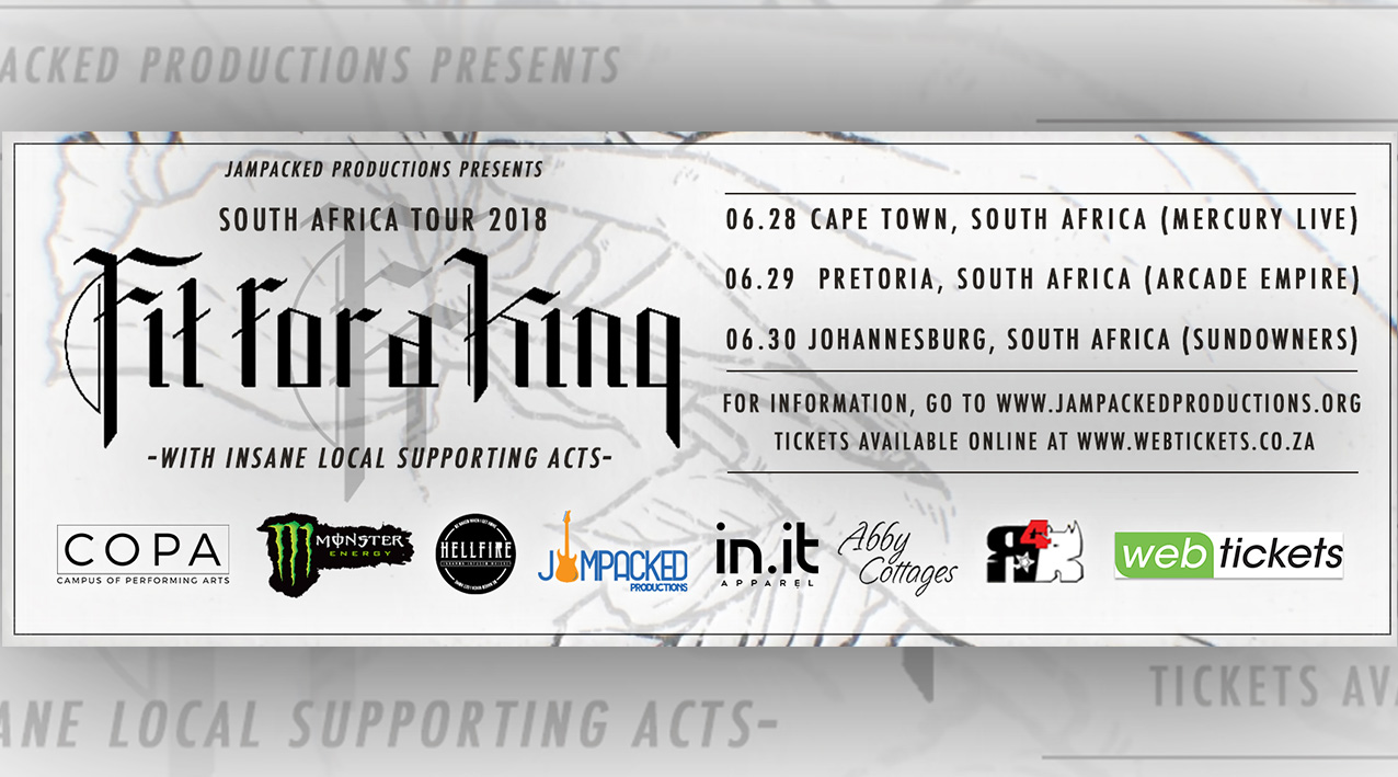 FIT FOR A KING South African tour